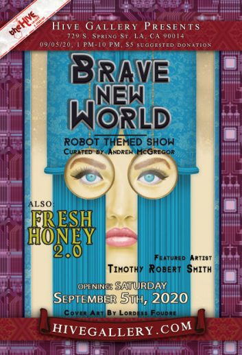 """Brave New World""- Robot Theme + ""Fresh Honey 2.0"" postcard"