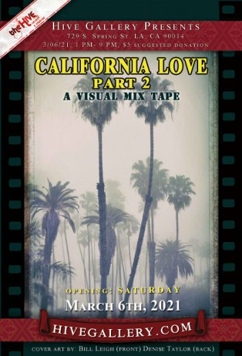 """California Love- A Visual Mixtape 2""- all photography exhibit postcard"